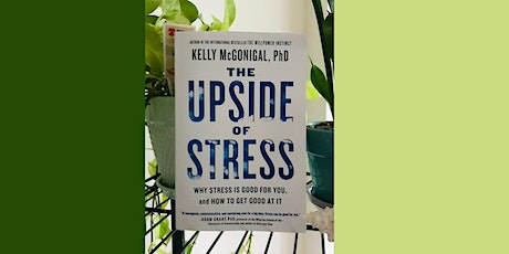 Read and Reflect~ The Upside of Stress tickets