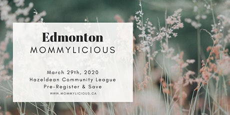 Edmonton Spring Mommylicious tickets
