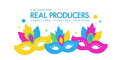 Chesapeake Real Producers presents Mardi Gras in March!! tickets