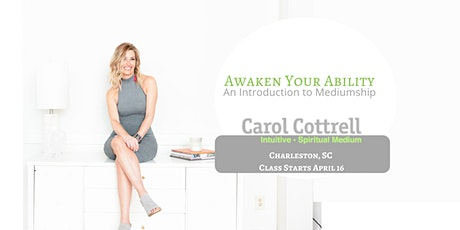 Awaken Your Ability. An Introduction to Mediumship. Spring 2020 tickets
