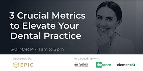 Learn to Build a 7-Figure Practice with EPIC's Workshop for Women Dentists! tickets