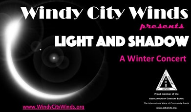 Free Concert:  Windy City Winds - Light and Shadow tickets