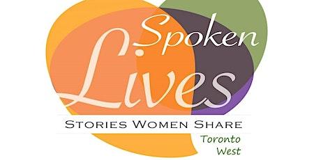 Spoken Lives: Toronto West - Wednesday, April 8, 2020 tickets