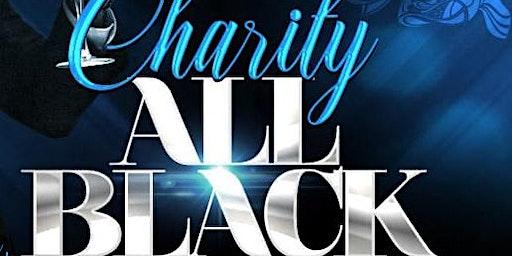 7TH ANNUAL CHARITY ALL BLACK AFFAIR