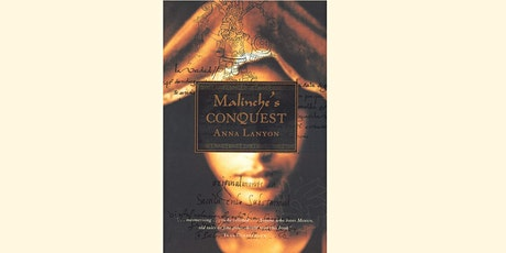 Time Travellers Book Club: Malinche's Conquest tickets