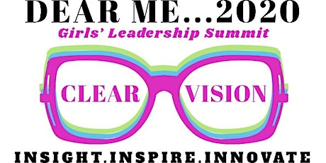 Dear Me...2020 Girls' Leadership Conference tickets