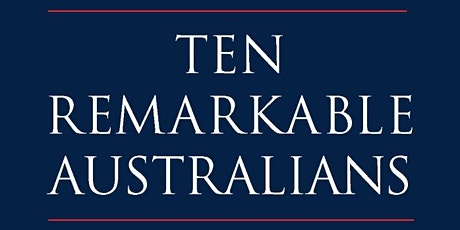 Author Talk: Ten Remarkable Australians tickets