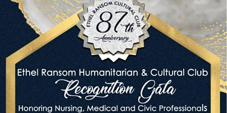 Ethel Ransom Humanitarian  Cultural Club 87th Anniversary Recognition Gala tickets