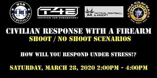 T4 Survival's Civilian Response with a Firearm Shoot /No Shoot