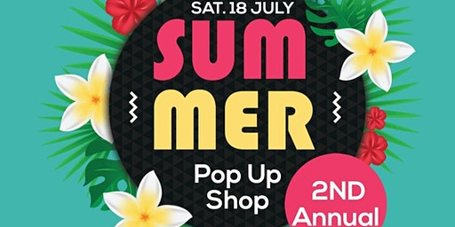 2nd Annual Summer Pop-up Shop