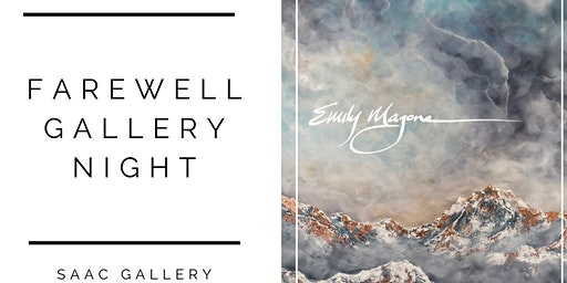 Farewell Gallery Night with Emily Magone