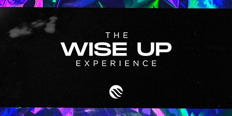 Wise Up Experience bilhetes