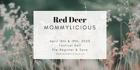 Red Deer Spring Mommylicious tickets