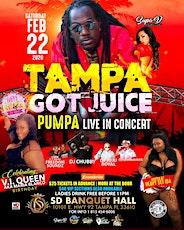 Tampa Got Juice - Pumpa Live in concert tickets