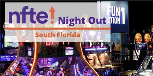 Dave & Buster NFTE South Florida