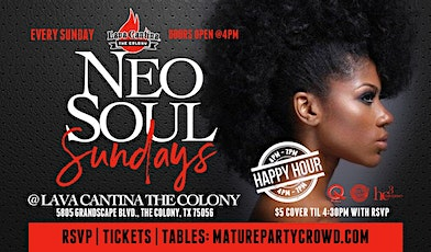 NEO SOUL SUNDAYS @ LAVA CANTINA The Colony tickets