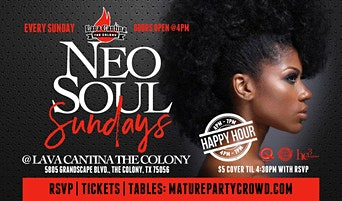 NEO SOUL SUNDAYS @ LAVA CANTINA The Colony