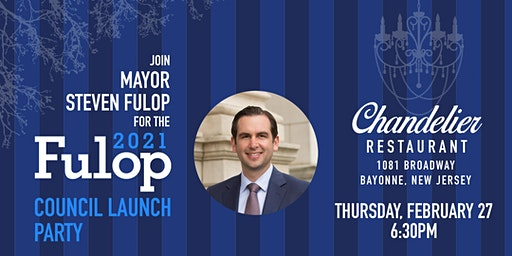Team Fulop 2021 Council Launch Fundraiser