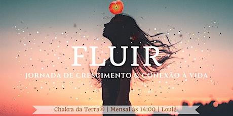 Fluir * Jornada de Crescimento & Conexão à Vida bilhetes