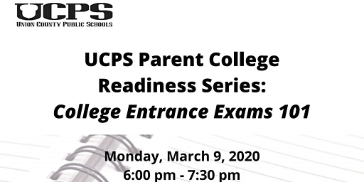 Parent College Readiness Series: College Entrance Exams 101