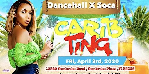 Carib Ting : Soca X Dancehall