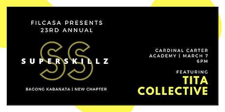 FILCASA Presents Superskillz 2020: Bagong Kabanata | New Chapter tickets