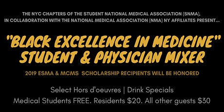 """BLACK EXCELLENCE IN MEDICINE"" STUDENT & PHYSICIAN MIXER tickets"