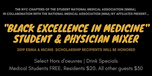 """BLACK EXCELLENCE IN MEDICINE"" STUDENT & PHYSICIAN MIXER"