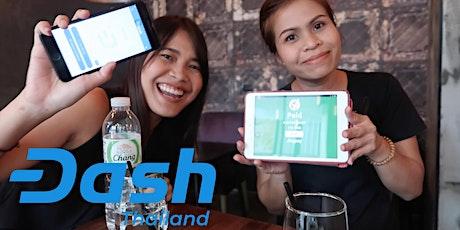 The Bangkok Dash Bash! Dash Thailands social crypto night! tickets