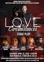 Love and Circumstances Stageplay