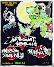 Astronaut Samurais, Mexican Slum Rats,Witchin Alleys,Los Shadows @ MCAU.LA  tickets