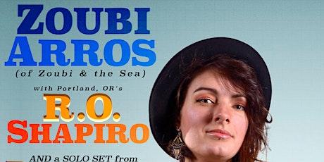 Zoubi Arros // R.O. Shapiro [San Diego, CA] // Bousada (SOLO) tickets