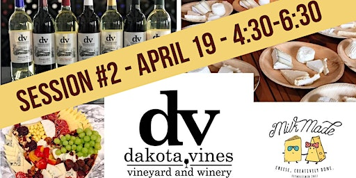 Wine and Cheese Pairing  - Session Two