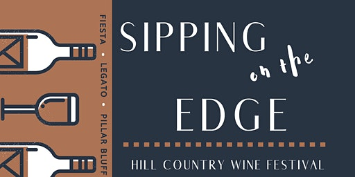 """""""Sipping on the Edge"""" Wine Festival"""