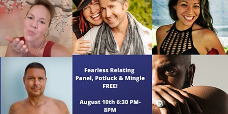 Fearless Relating Panel, Potluck & Mingle FREE! tickets