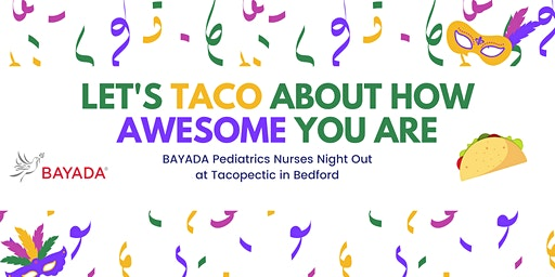 Nurse's Night Out at Tacopectic in Bedford