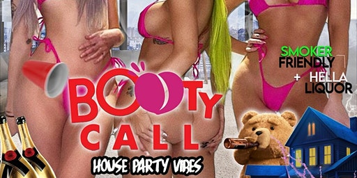 BOOTY CALL / HOW HIGH PARTY