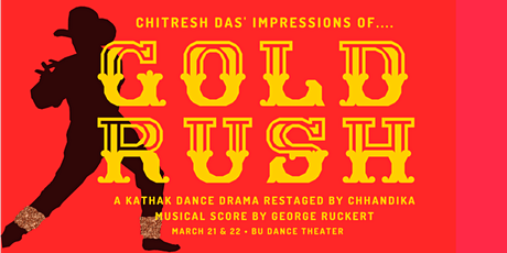 Impressions of Gold Rush - A Kathak Dance Drama tickets