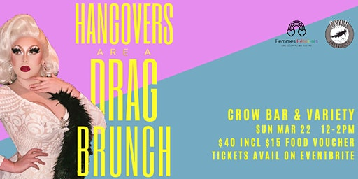 Hangovers are a Drag Brunch