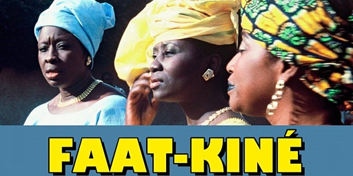 Women's History Month - Film Screening: Faat Kiné