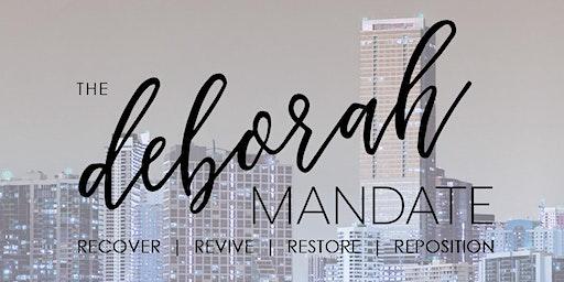The Deborah Mandate