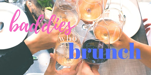 Baddies Who Brunch CLT - February