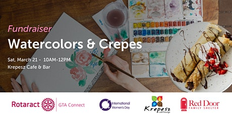 Watercolors and Crepes Fundraiser for Red Door Family Shelter. tickets