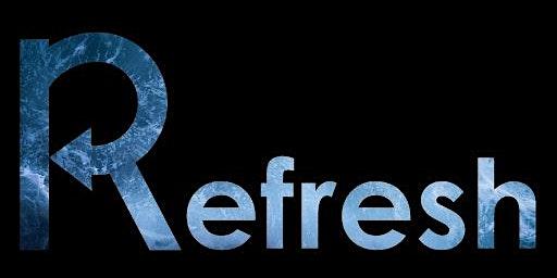 Refresh Retreat 2020: Worship is Life