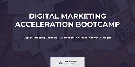 Digital Marketing Acceleration Bootcamp (3 Days) tickets