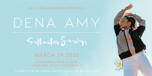 Saltwater Sundays XL - 29th March feat. Dena Amy