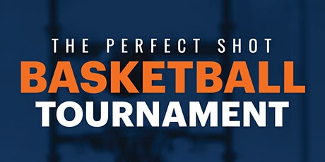 The Perfect Shot: Basketball Tournament tickets