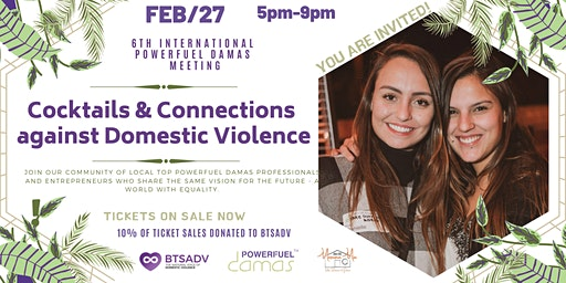 Powerfuel Damas Cocktails & Connections  against Domestic Violence