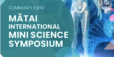 POSTPONED: Mātai Mini Science Symposium tickets