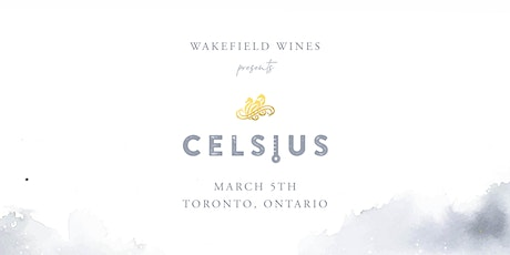 WAKEFIELD WINES presents CELSIUS tickets